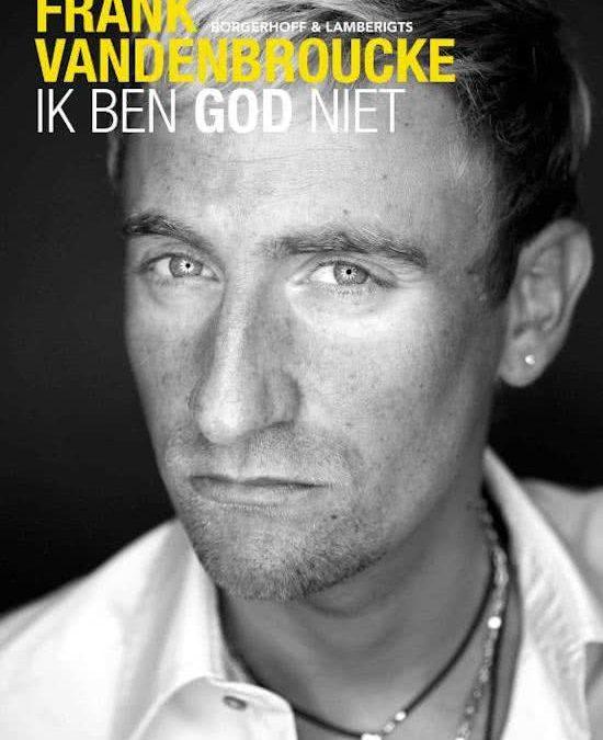 Boek Ik ben god niet Frank Vandenbroucke