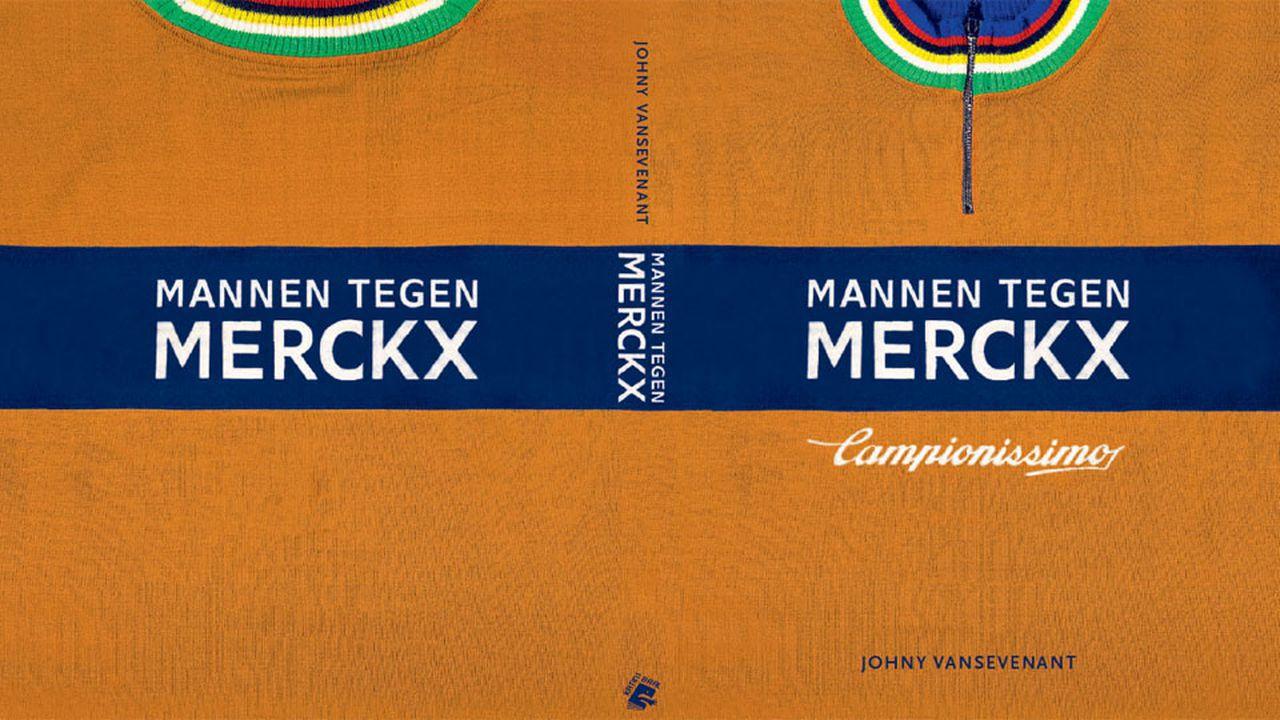 Mannen Tegen Merckx - Johny Vansevenant